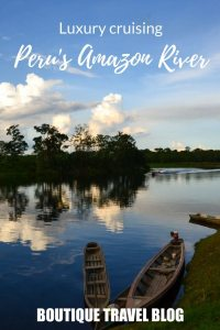 A fascinating travel article about a luxury #Peru Amazon cruise. The best in #responsibletravel on this luxurious #rivercruise in the rainforest.