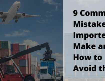 Most Common Mistakes Importers Make