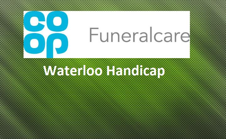 Co-op Funeralcare Waterloo Handicap last 32 results