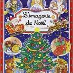 Sélection livres pour enfants Noël imagerie de Noël
