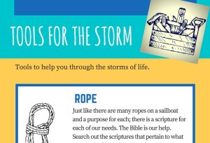 Tools for the Storm. Free Download with 5 tools to help you get through the storm in your life.