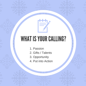 What is your calling? Write down these and read this post to help you!
