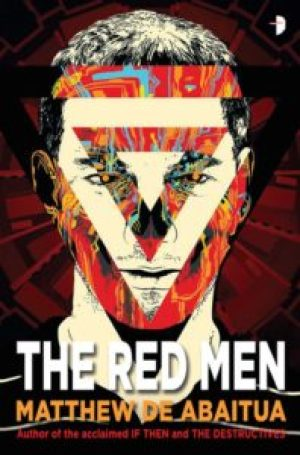 The Red Men Matthew De Abaitua Cover