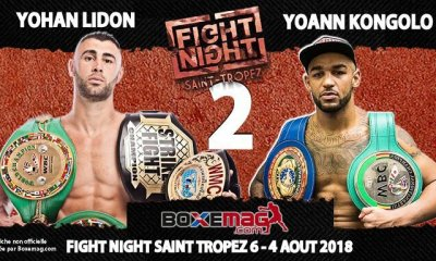 FIGHT NIGHT 2018: Yohan LIDON retrouve Yoann KONGOLO à St Tropez !
