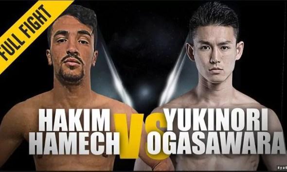 Hakim HAMECH vs. Yukinori OGASAWARA - Full Fight Video - ONE