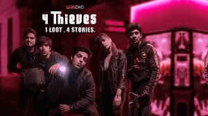 A New Show Is Making Its Way To OTT, Trailer Of 4 Thieves Is Out!