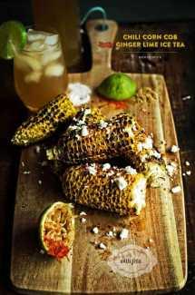 Chili Corn Cob with Feta + Ginger Lime Ice Tea