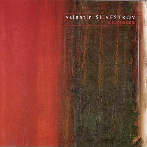Valentin Silvestrov - Cantatas (FLAC)
