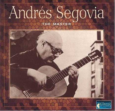 Andres Segovia - The Master (FLAC)