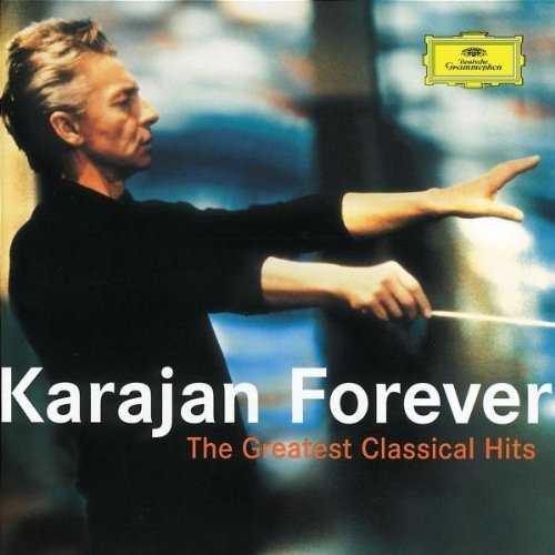Karajan Forever: The Greatest Classical Hits (2 CD, FLAC)