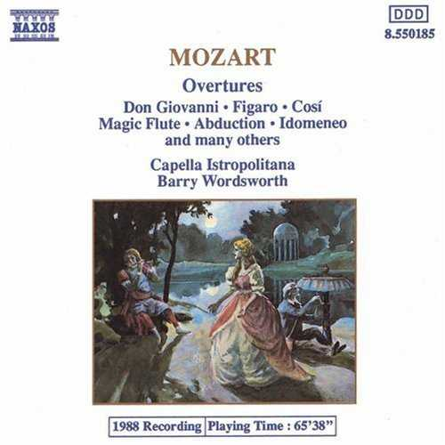 Wordsworth, Capella Istrapolitana: Mozart - Overtures: Don Giovanni, Figaro, Così, Magic Flute, Abduction, Idomeneo and many others (APE)