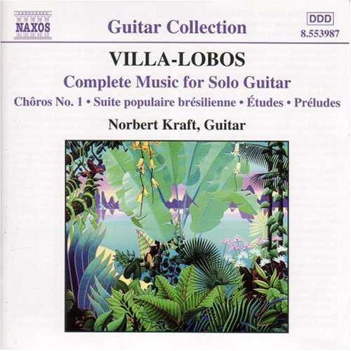 Kraft: Villa-Lobos - Complete Music for Solo Guitar (APE)