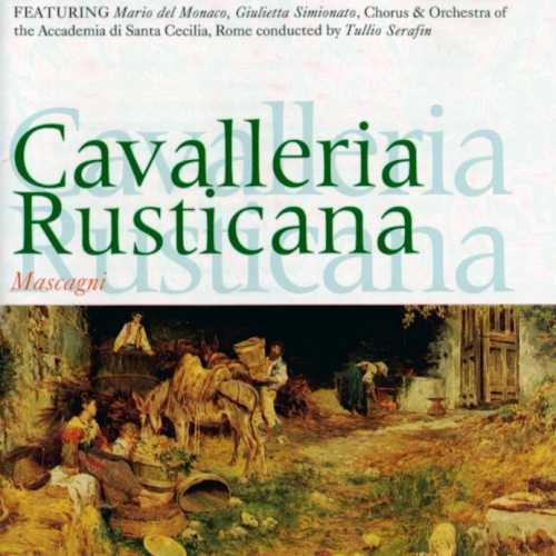 Serafin: Mascagni - Cavalleria Rusticana (FLAC)