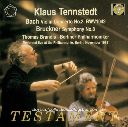 Tennstedt: Bach - Violin Concerto no.2, Bruckner - Symphony no.8 (2 CD, APE)