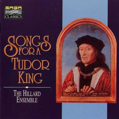 The Hilliard Ensemble: Songs for a Tudor King (APE)