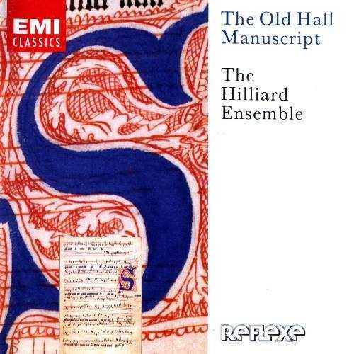 The Hilliard Ensemble: The Old Hall Manuscript (APE)