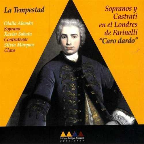 """La Tempestad: Sopranos y Castrati en el Londres de Farinelli """"Caro dardo"""" (FLAC)"""