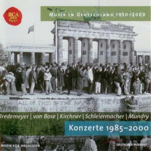 Bredemeyer, von Bose, Kirchner, Schleiermacher, Mundry: Konzerte 1985-2000 (APE)