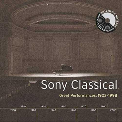 Sony Classical - Great Performances 1903-1998 (4 CD box set, FLAC)
