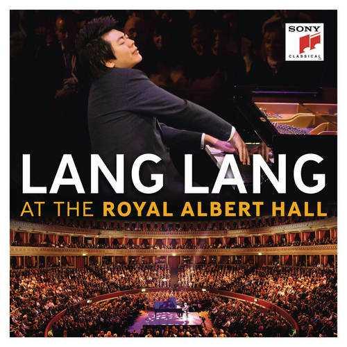 Lang Lang at Royal Albert Hall (24/44 FLAC)
