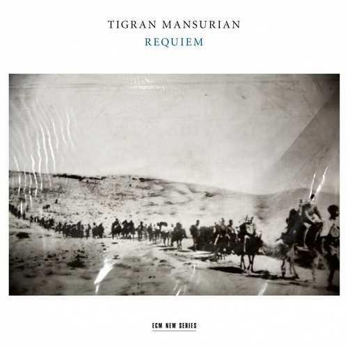 Liebreich: Tigran Mansurian - Requiem (24/96 FLAC)