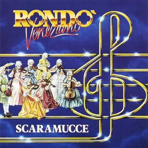 Rondo Veneziano - Scaramucce (24/192 FLAC)