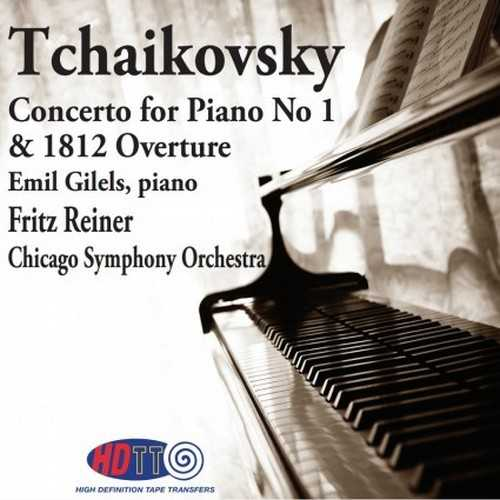 Reiner, Gilels: Tchaikovsky - Piano Concerto no.1, 1812 Overture (24/192 FLAC)