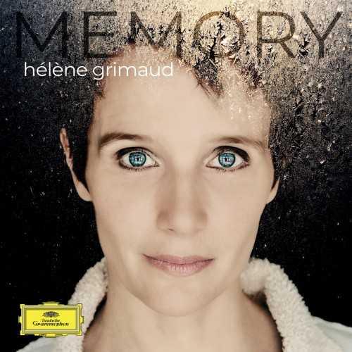 Hélène Grimaud - Memory (24/96 FLAC)
