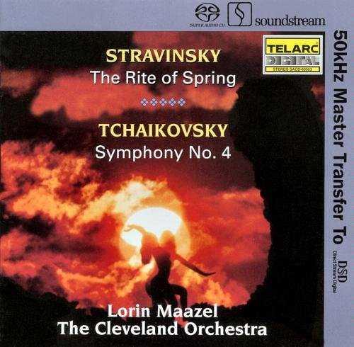 Maazel: Stravinsky - Rite of Spring, Tchaikovsky - Symphony no.4 (SACD ISO)