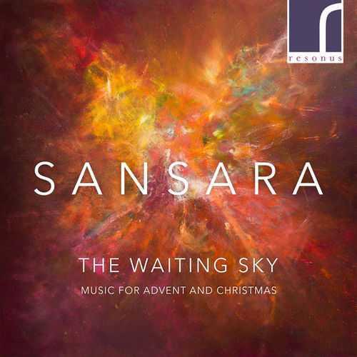 Sansara - The Waiting Sky. Music for Advent and Christmas (24/96 FLAC)