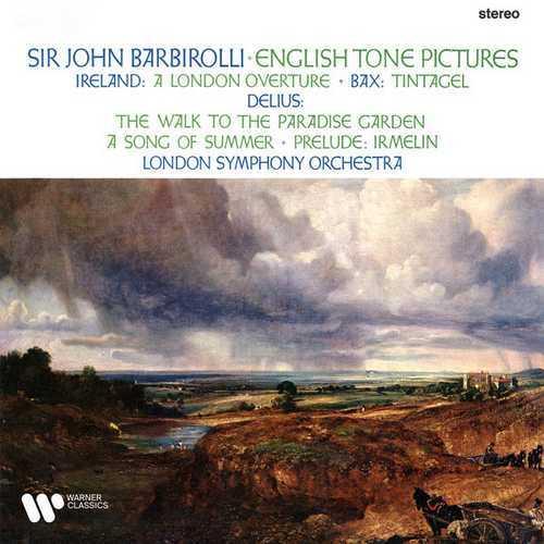 Barbirolli: Ireland, Bax & Delius - English Tone Pictures (24/192 FLAC)