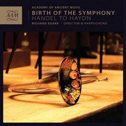 Egarr: Birth Of The Symphony. Handel to Haydn (24/96 FLAC)