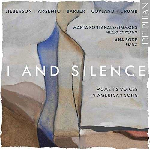 I and Silence. Women's Voices in American Song (24/96 FLAC)