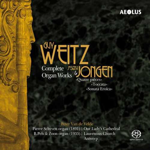 Velde: Weitz, Jongen - Complete Organ Works (24/96 FLAC)