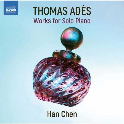 Chen: Thomas Ades - Solo Piano Works (24/96 FLAC)
