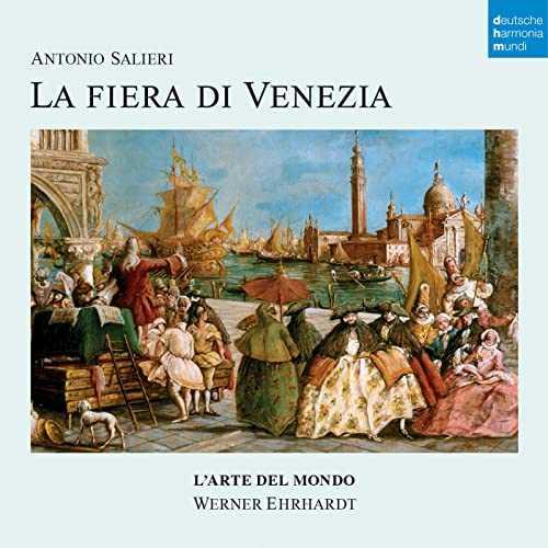 Ehrhardt: Salieri - La Fiera di Venezia (24/48 FLAC)