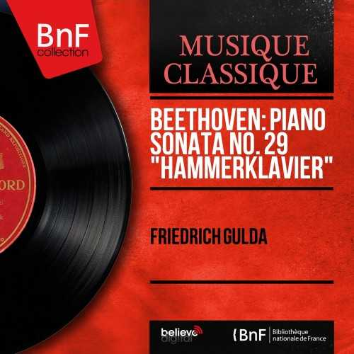 "Gulda: Beethoven - Piano Sonata no.29 ""Hammerklavier"" (24/96 FLAC)"