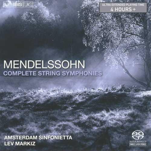 Markiz: Mendelssohn - Complete String Symphonies (SACD)