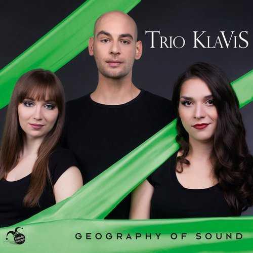 Trio KlaViS - Geography of Sound (24/44 FLAC)