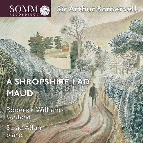 Williams, Allan: Somervell - A Shropshire Lad, Maud (24/88 FLAC)