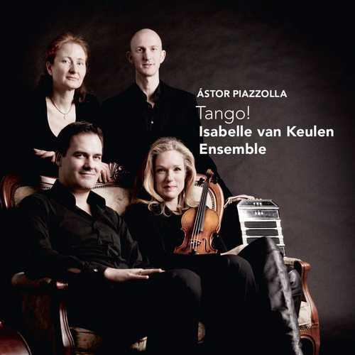Isabelle van Keulen Ensemble - Piazzolla Tango! (24/96 FLAC)