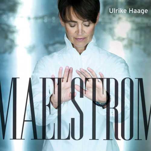Ulrike Haage - Maelstrom (24/96 FLAC)