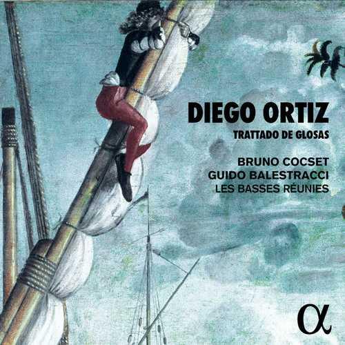Les Basses Réunies: Ortiz - Trattado de Glosas (24/192 FLAC)