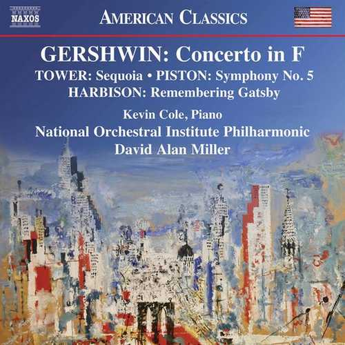 Cole, Miller: Gershwin - Concerto in F, Harbison, Tower, Piston - Orchestral Works (24/96 FLAC)