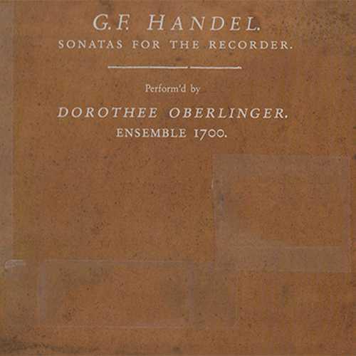 Oberlinger, Ensemble 1700: Handel - Sonatas For The Recorder (24/88 FLAC)