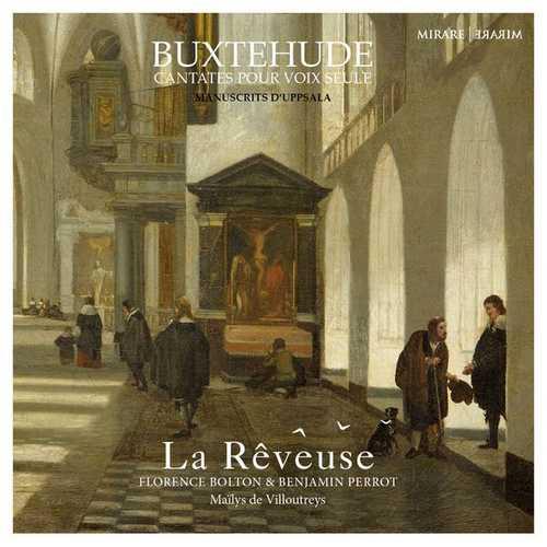 La Rêveuse: Buxtehude - Cantates pour voix seule. Manuscrits d'Uppsala (24/96 FLAC)