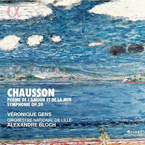 Gens, Bloch: Chausson - Poème de l'amour et de la mer, Symphonie op.20 (24/96 FLAC)