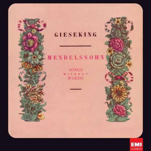 Giesekin: Mendelssohn - Songs without Words (24/96 FLAC)