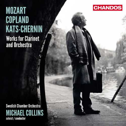 Collins: Mozart, Copland, Kats-Chernin - Works for Clarinet and Orchestra (24/96 FLAC)