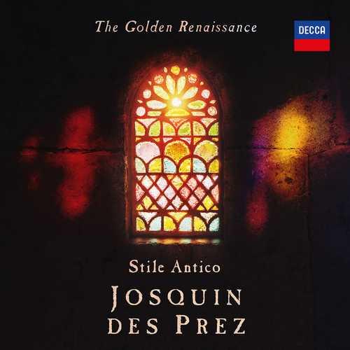 Stile Antico: Josquin des Prez - The Golden Renaissance (24/192 FLAC)